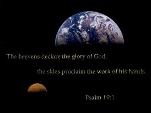 Heavens declare glory of God