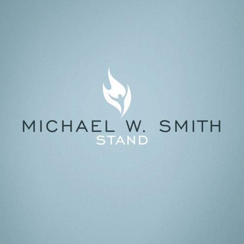Michael W. Smith STAND Album