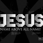 Jesus Name Wallpaper 01