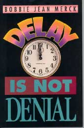 God\'s Delays Are Not Denials