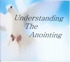 The Anointing by Holy Spirit