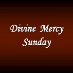 Divine Mercy Sunday Preview 01