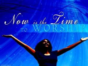 Time to Worship