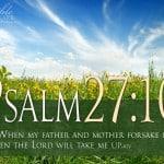 Psalm 27:10 Wallpaper