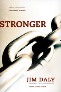 Stronger by Jim Daly