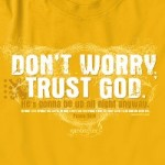 Dont Worry Trust God