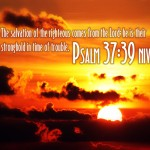 Psalm 37:39 Wallpaper