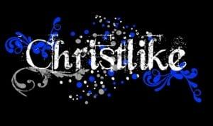 Being More Christlike