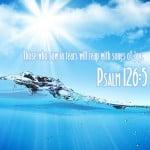 Psalm 126:5 Wallpaper