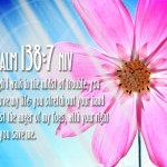 Psalm 138:7 Wallpaper (2)