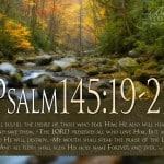 Psalm 145:19-21 wallpaper