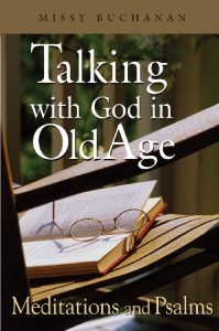 Talking With God In Old Age