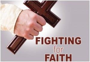 Fighting For Faith