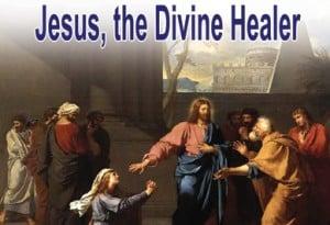 Jesus, the Divine Healer