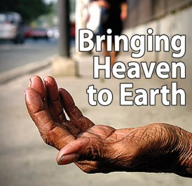 Bringing Heaven To Earth