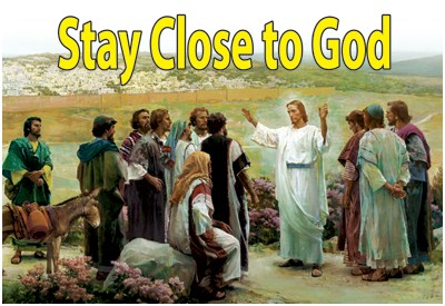 how to stay close to god