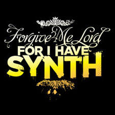 Forgive Me Lord for I have synth