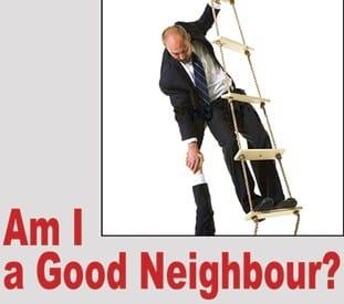 Am I a good neighbour