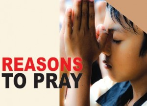 Reasons to pray