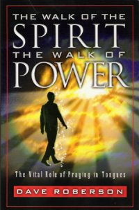 The Walk Of The Spirit The Walk Of Power