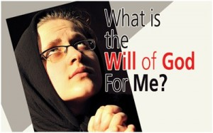 What is the will of God for Me
