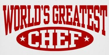 Worlds Greatest Chef