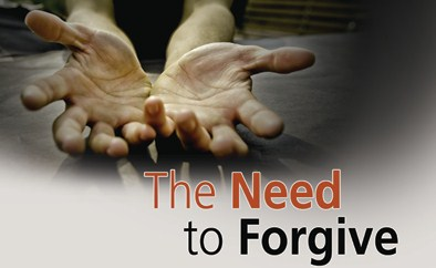 The Need To Forgive