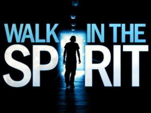 Walk in the holy spirit