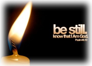 Be still for God is God