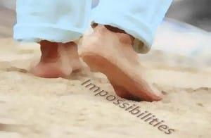 Walking On Impossibilities