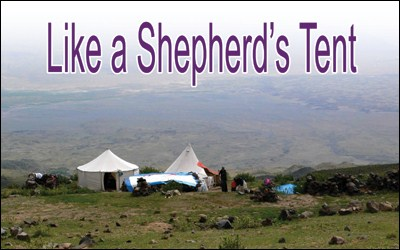 Human Life As A Shepherd's Tent