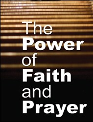 The Power of Faith and Prayer