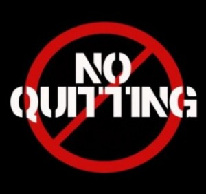Choose Not To Quit