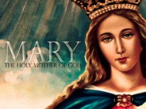 Mary The Holy Mother of God