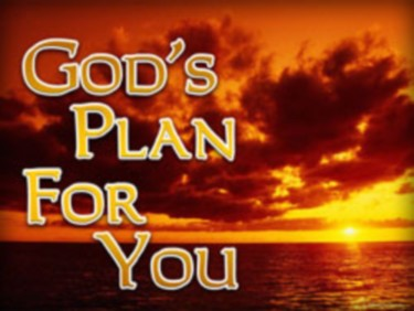 Know More About God's Plan For You
