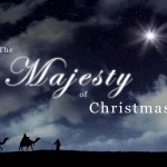 The Majesty of Christmas