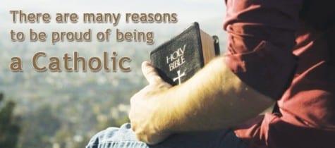 Why Should I Be A Catholic
