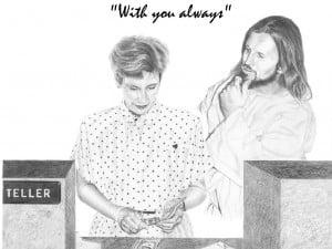 Jesus with Bank Teller
