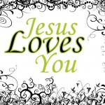 Jesus Loves You Wallpaper 08