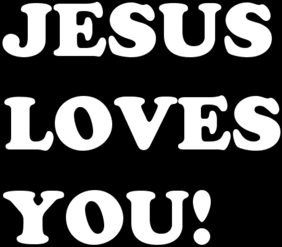 Jesus Loves You Wallpapers  Jesus Loves You...