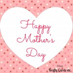Happy Mothers Day Card 15
